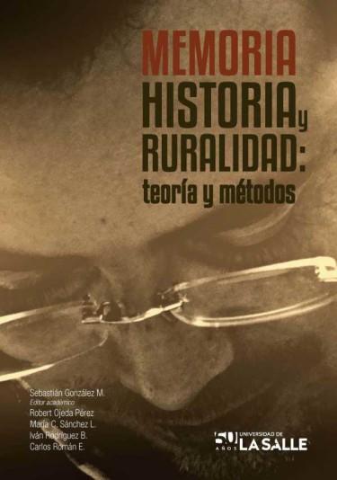 Memoria, historia y ruralidad