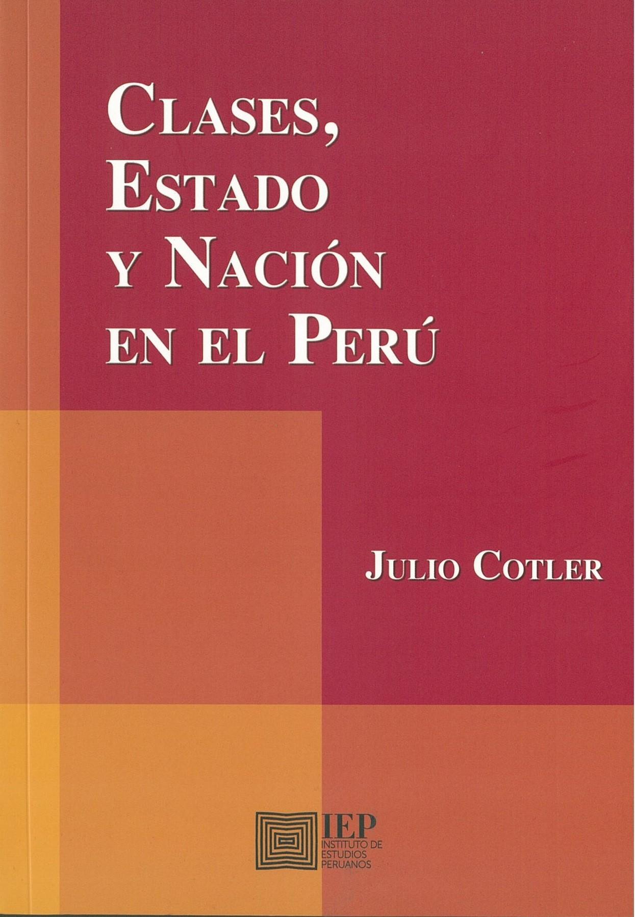 Clases, Estado y Nación en el Perú