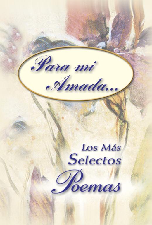 Para mi amada los más selectos poemas