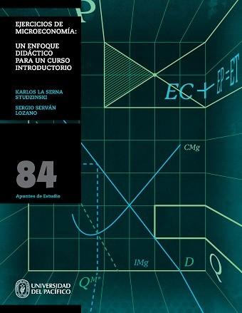 Ejercicios de Microeconomía: un enfoque didáctico para un curso introductorio