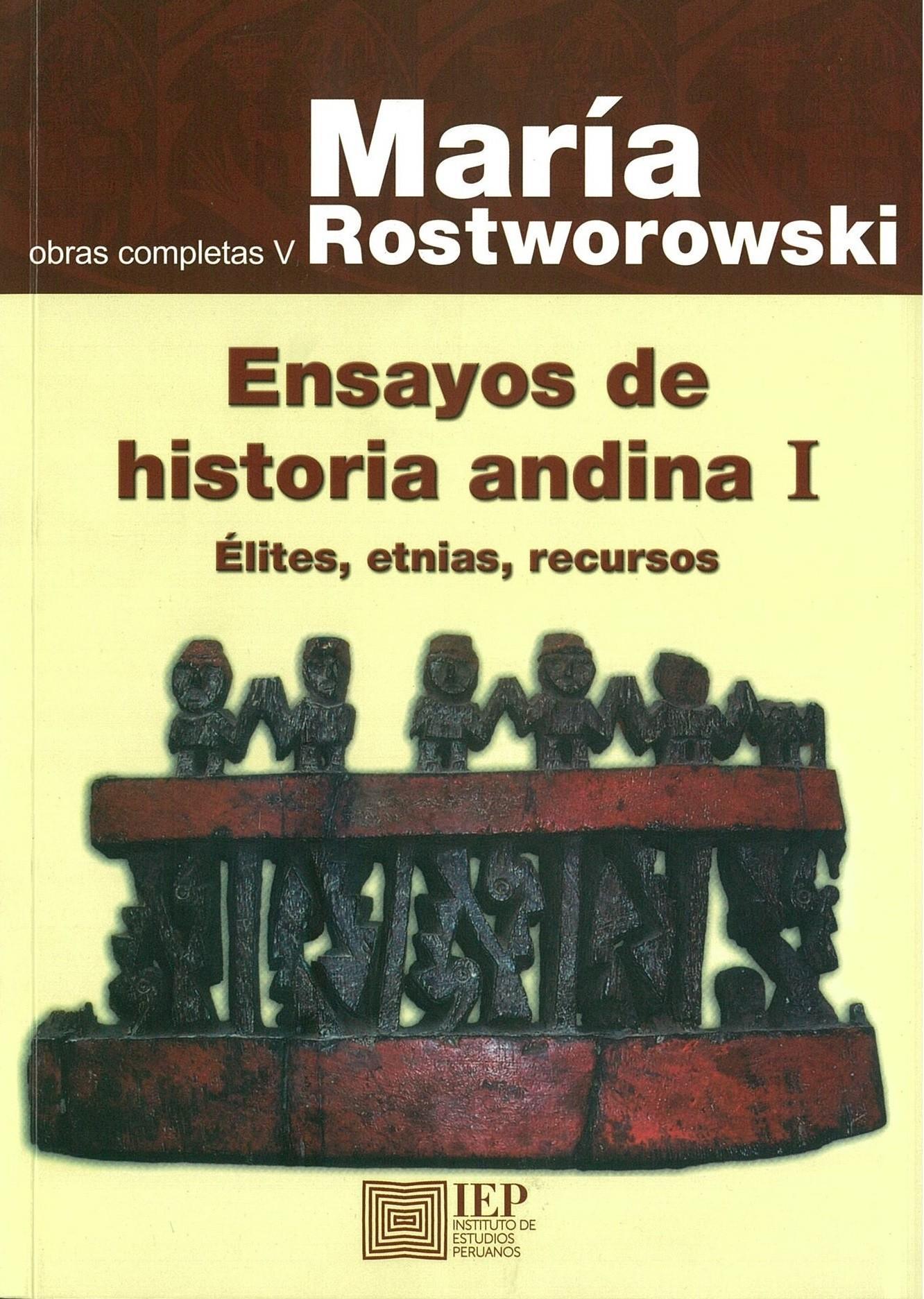 Ensayos de historia andina I (Obras completas V)