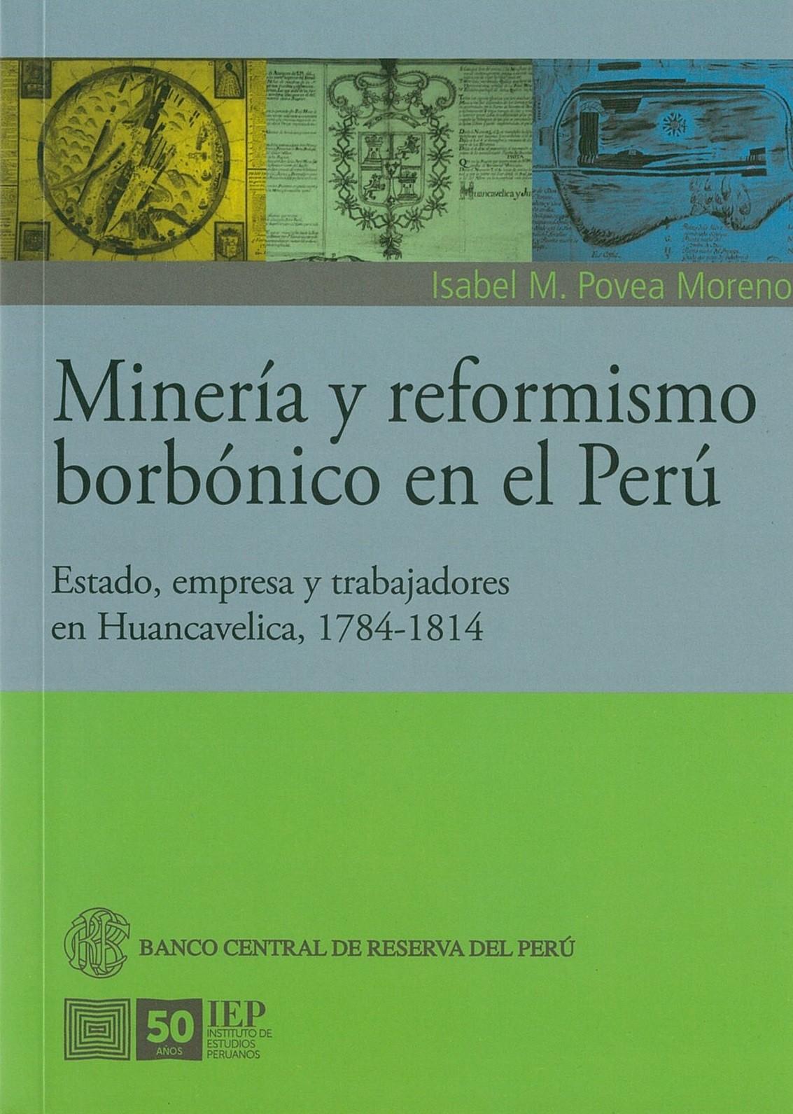 Minería y reformismo borbónico en el Perú
