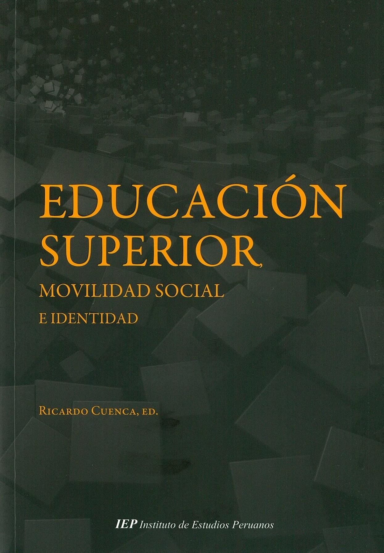 Educación superior, movilidad social e identidad