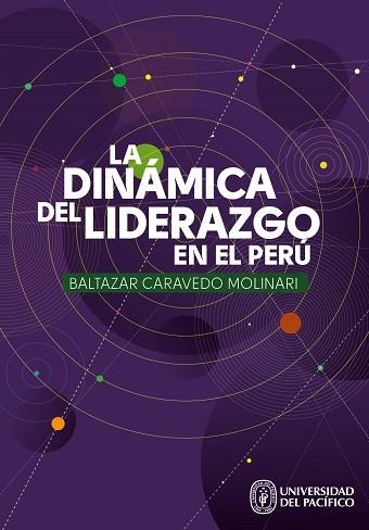 La dinámica del liderazgo en el Perú. Energía social y desarrollo