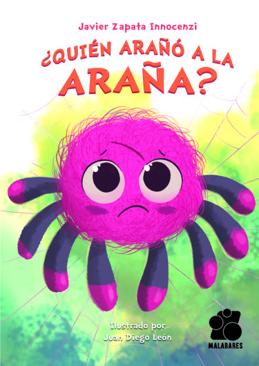 ¿Quién arañó a la araña?