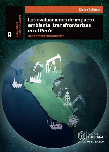 Las evaluaciones de impacto ambiental transfronterizas en el Perú: una primera aproximación