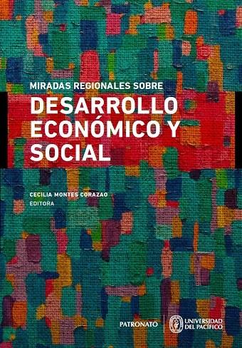 Miradas regionales sobre desarrollo económico y social