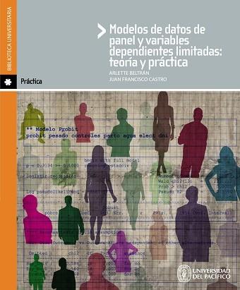 Modelos de datos de panel y variables dependientes limitadas: teoría y practica