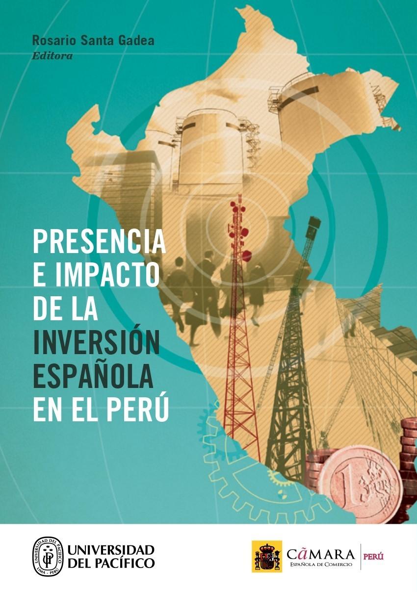 Presencia e impacto de la inversión española en el Perú