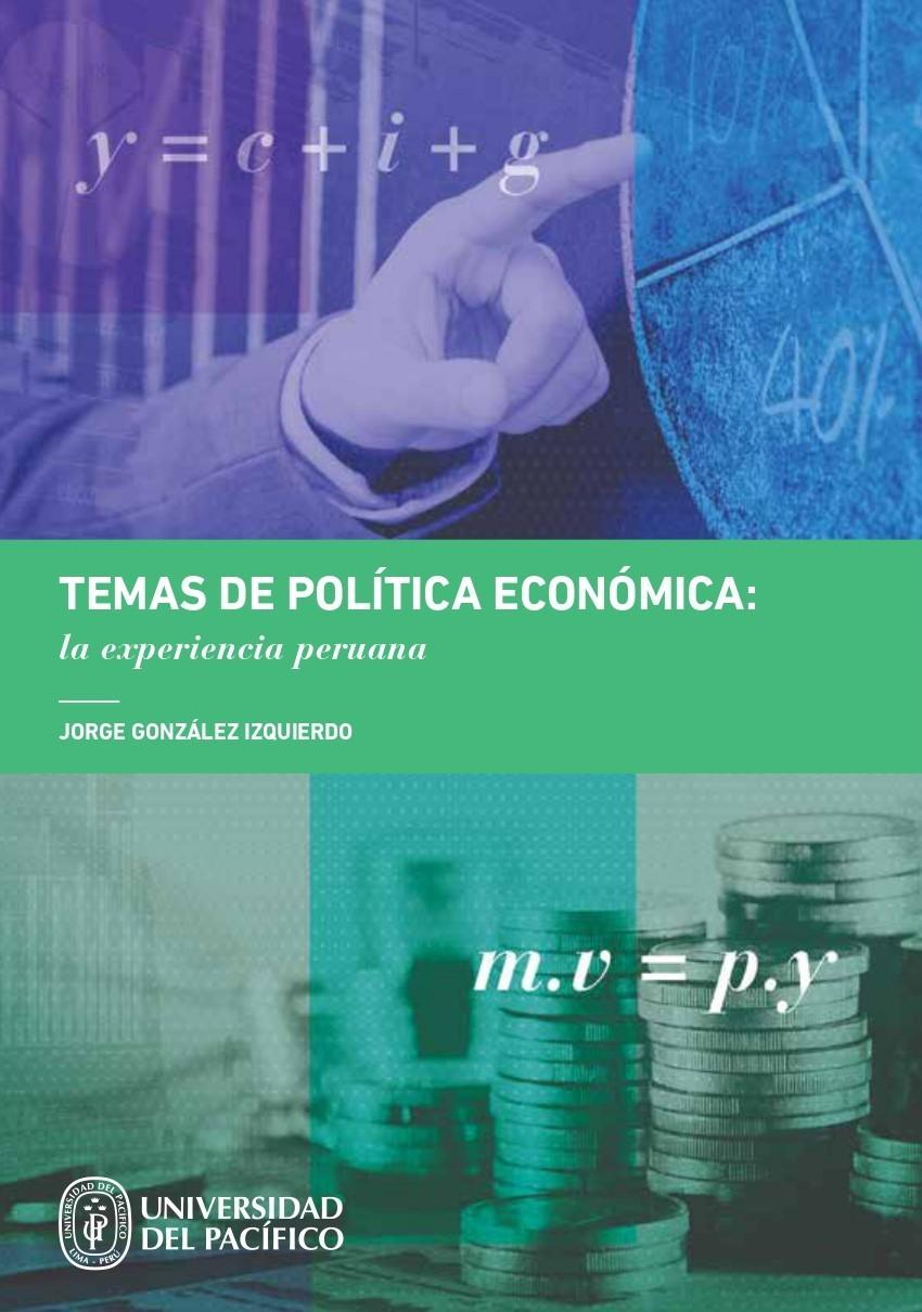 Temas de política económica: la experiencia peruana