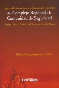 Seguridad internacional y ordenamientos regionales: del complejo regional a la comunidad de seguridad.