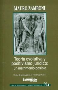 Teoría Evolutiva y Positivismo Jurídico:Un Matrimonio Posible.