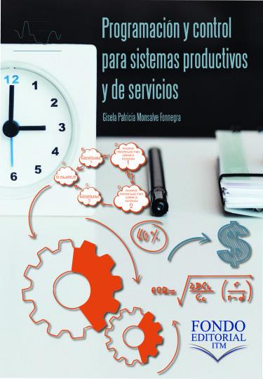 Programación y control para sistemas productivos y de servicios