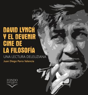 David Lynch y el devenir cine de la filosofía