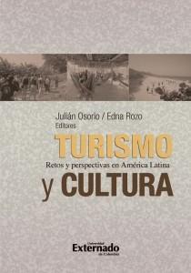 Turismo y cultura. Retos y perspectivas en América Latina
