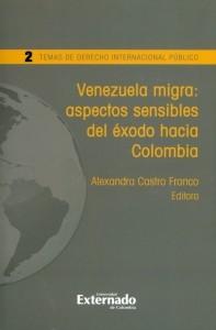 Venezuela migra: Aspectos sensibles del éxodo hacia Colombia.