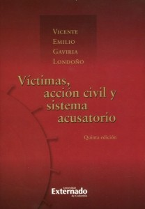 Víctimas, acción civil y sistema acusatorio - 5ta Edición