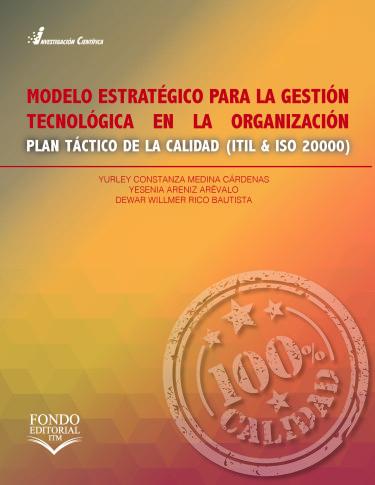 Modelo estratégico para la gestión tecnológica en la organización