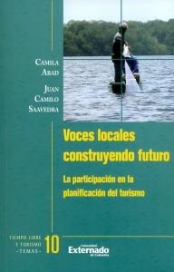 Voces locales construyendo futuro. La participación en la planificación del turismo.
