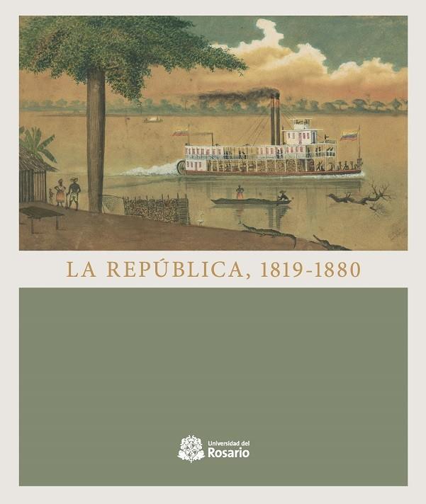 La República, 1819-1880