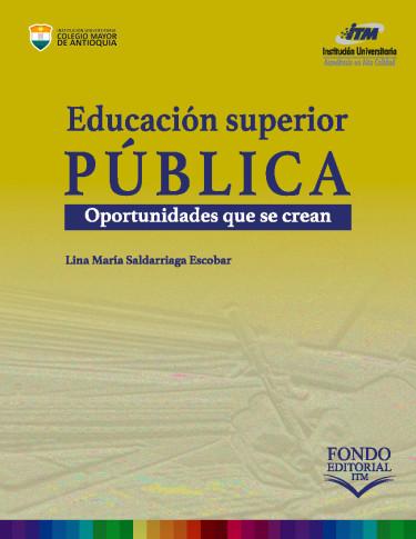 Educación Superior Pública: oportunidades que se crean