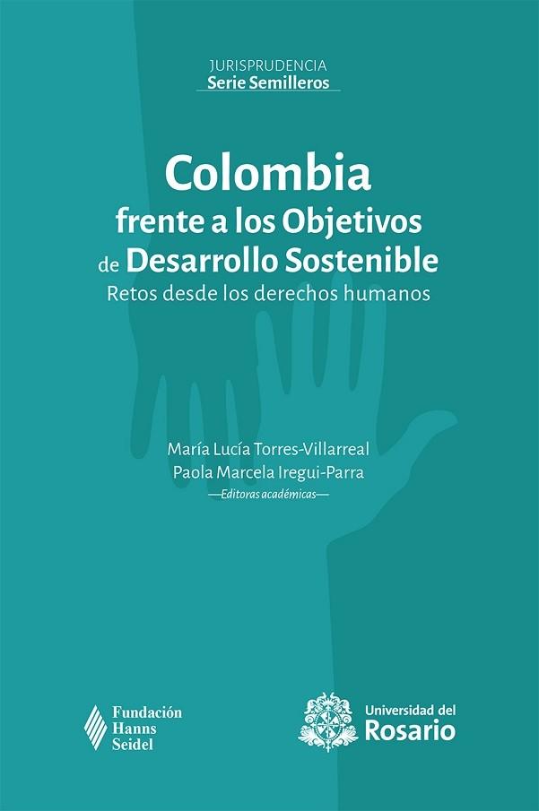 Colombia frente a los Objetivos de Desarrollo Sostenible: Retos desde los derechos humanos