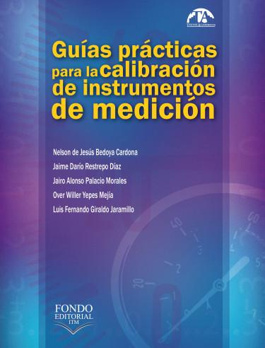 Guías prácticas para la calibración de instrumentos de medición