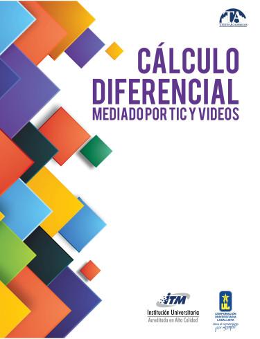 Cálculo Diferencial mediado por TIC y videos