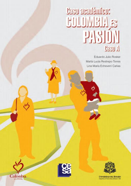 Caso académico: Colombia es pasión