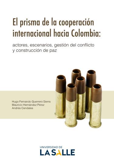 El prisma de la cooperación internacional hacia Colombia