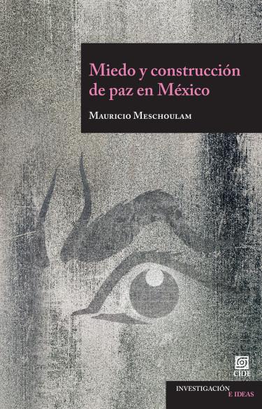 Miedo y construcción de paz en México