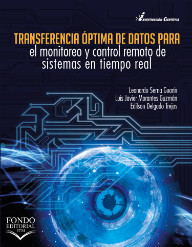 Transferencia óptima de datos para el monitoreo y control remoto de sistemas en tiempo real