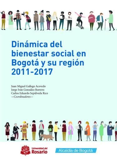 Dinámica del bienestar social en Bogotá y su región 2011-2017