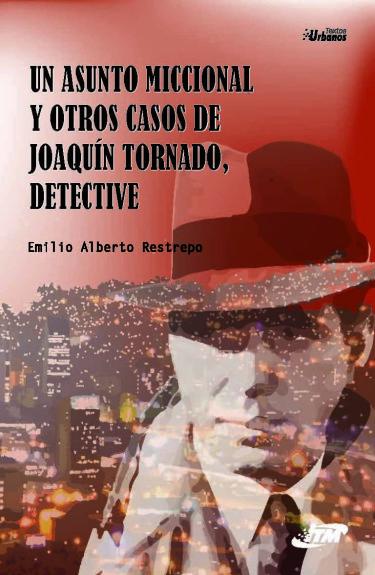 Un asunto miccional y otros casos de Joaquín Tornado