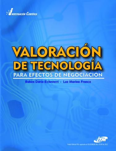 Valoración de tecnología para efectos de negociación