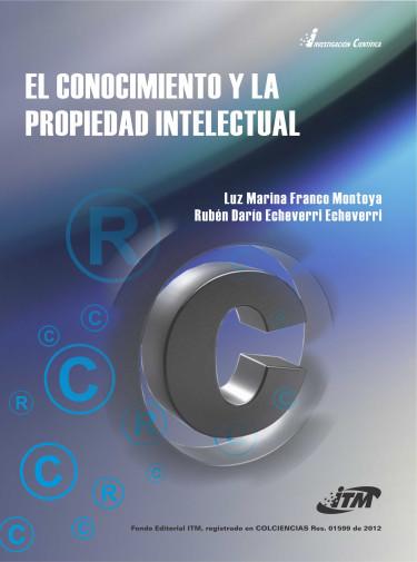 El conocimiento y la propiedad intelectual