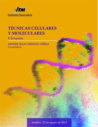Técnicas celulares y moleculares