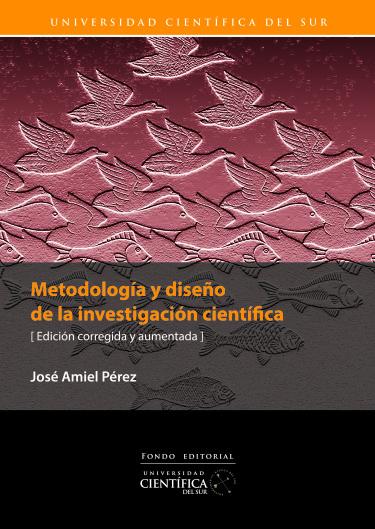 Metodología y diseño de la investigación científica