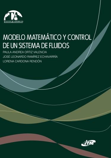 Modelo matemático y control de un sistema de fluidos