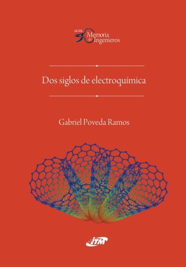 Dos siglos de electroquímica