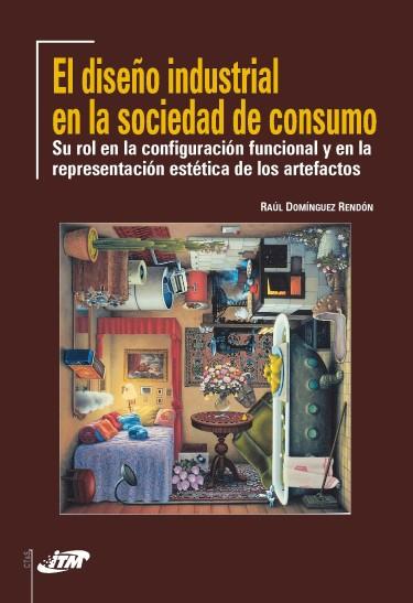El diseño industrial en la sociedad de consumo