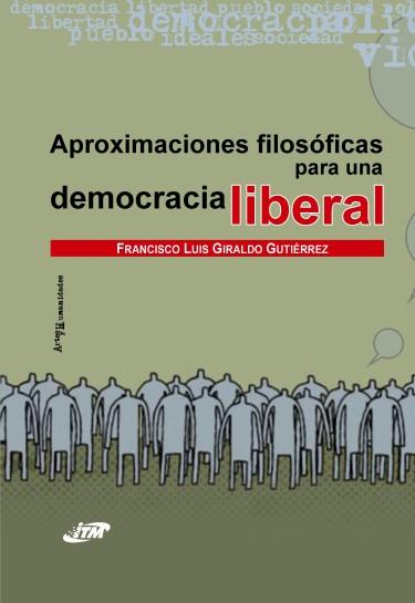 Aproximaciones filosóficas para una democracia liberal