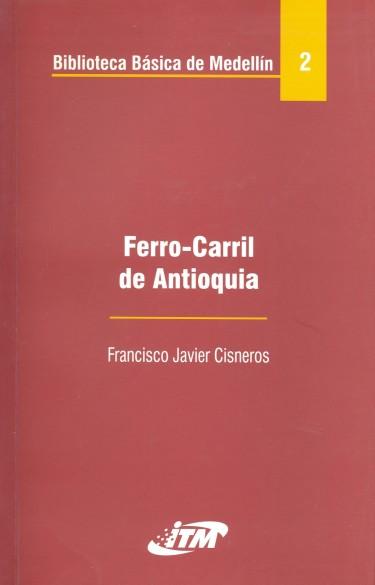 Ferrocarril de Antioquia. Tomo 2