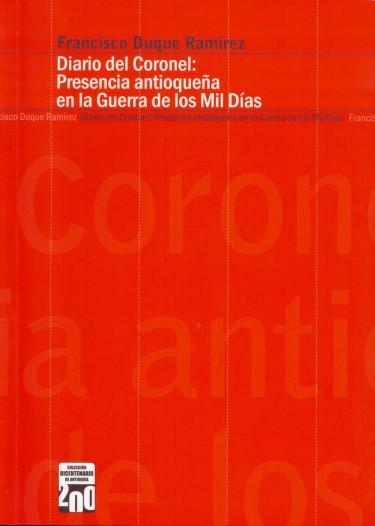 Diario del coronel Francisco Duque Ramírez