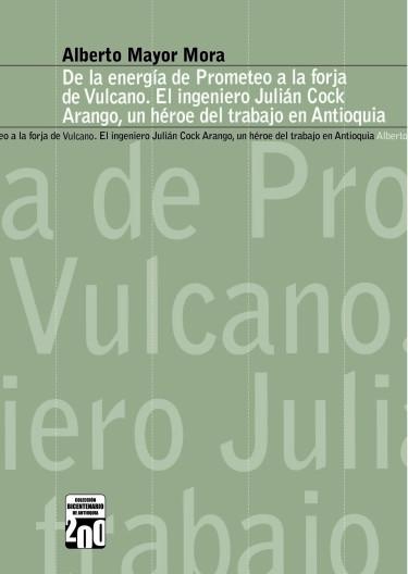 De la energía de prometeo a la forja de Vulcano
