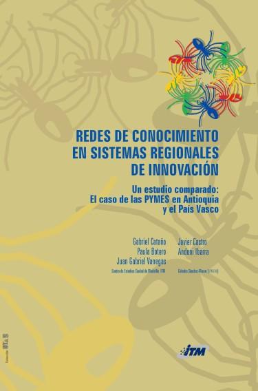 Redes de conocimiento en sistemas regionales de innovación