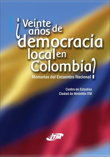 Veinte años de democracia local en Colombia