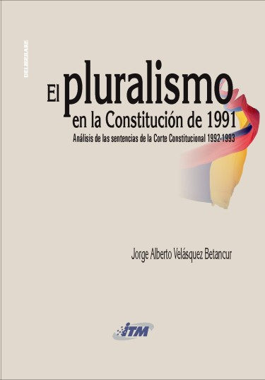 El pluralismo en la Constitución de 1991
