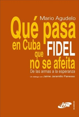 Qué pasa en Cuba que Fidel no se afeita