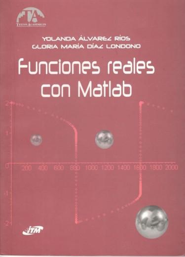 Funciones Reales con Matlab